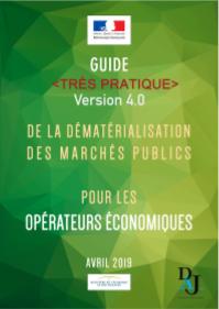 Guide très pratique de la dématérialisation des marchés publics pour les opérateurs économiques